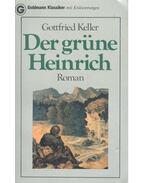 Der grüne Heinrich - Keller, Gottfried