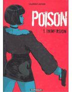Poison #1 – Immersion - ASTIER, LAURENT