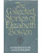 The Collected Stories of Elizabeth Bowen - Bowen, Elizabeth