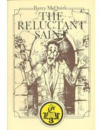 The Reluctant Saint - McQUIRK, BARRY