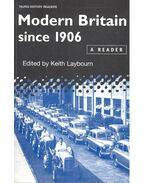 Modern Britain Since 1906 - LAYBOURN, KEITH (editor)