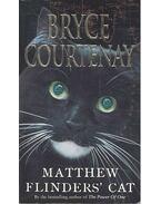 Matthew Flinders' Cat - COURTENAY, BRYCE