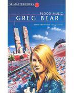 Blood Music – SF Masterworks #40 - Bear, Greg