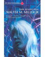 Dark Benediction – SF Masterworks #69 - Miller, Walter M