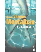El Balneario - Montalban,Manuel Vazquez