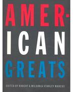 American Greats - WILSON, ROBERT A. - MARCUS, STANLEY (editor)