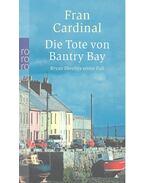 Die Tote von Bantry Bay - CARDINL, FRAN