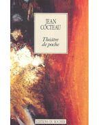 Theatre de Poche - Cocteau, Jean