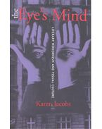 The Eye's Mind – Literary Modernism and Visual Culture - JACOBS, KAREN