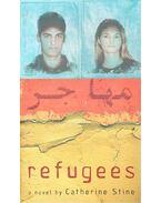 Refugess - STINE, CATHERINE