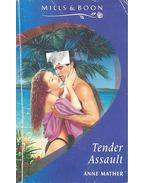 Tender Assault - Mather, Anne