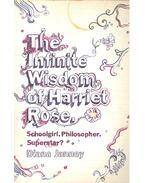 The Infinite Wisdom of Harriet Rose - JANNEY, DIANA