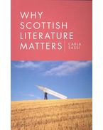 Why Scottish Literature Matters - SASSI, CARLA
