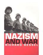 Nazism and War - BESSEL, RICHARD
