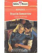 Trust in Tomorrow - Mortimer, Carole