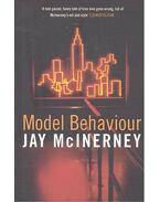 Model Behaviour - McInerney, Jay
