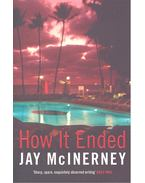 How It Ended - McInerney, Jay