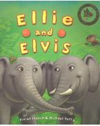 Ellie and Elvis - FRENCH, VIVIAN – TERRY, MICHAEL