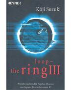 Loop – The Ring - SUZUKI, KOJI