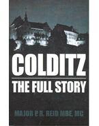 Colditz – The Full Story - REID, P.R.