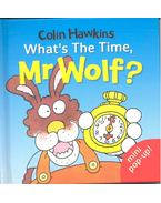 What's The Time, Mr Wolf? - HAWKINS, COLIN
