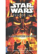 Star Wars – Épisode III: La revanche des Sith - WREDE, PATRICIA C. - LUCAS, GEORGE