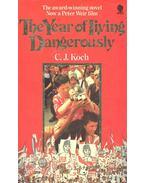 The Year of Living Dangerously - KOCH, C.J.