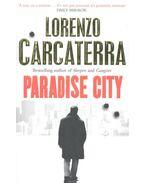 Paradise City - Carcaterra, Lorenzo