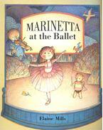 Marinetta at the Ballet - MILLS, ELAINE