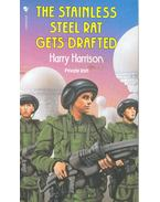 The Stainless Steel Rat Gets Drafted - Harrison, Harry