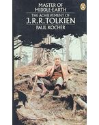 Master of Middle-Earth – The Achivement of J.R.R. Tolkien - KOCHER, PAUL
