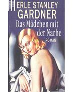 Das Mädchen mit der Narbe - GARDNER, ERIE STANLEY