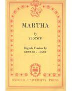 Martha - FLOTOW, FRIEDRICH von
