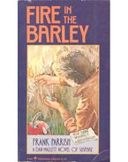 Fire in the Barley - PARRISH, FRANK