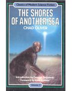 The Shores of Another Sea - OLIVER, CHAD