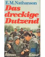 Das dreckige Dutzend (Eredeti cím: The Dirty Dozen) - Nathanson, E.M.