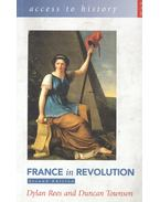 Access to History – France in Revolution - REES, DYLAN – TOWNSON, DUNCAN