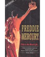 This is the Real Life... Freddie Mercury - EVANS, DAVID – MINNS, DAVID