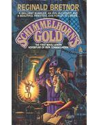 Schimmelhorn's Gold - BRETNOR, REGINALD