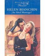 An Ideal Marriage? - Bianchin, Helen