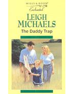 The Daddy Trap - Michaels, Leigh