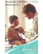 His Secret Love-Child - Lennox, Marion