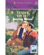Tender Deceit - Wilson, Patricia