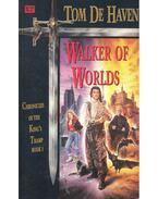 Walker of Worlds - HAVE, TOM DE