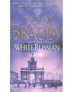 The White Russian - BRADBY, TOM