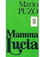 Mamma Lucia (Eredeti cím: The Fortunate Pilgrim) - Puzo, Mario