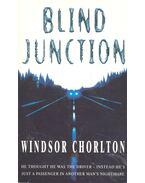 Blind Junction - Chorlton, Windsor