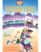 Time Warp Tunnel - BLY, STEPHEN A.