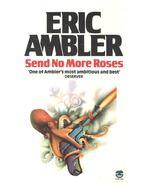 Send No More Roses - Ambler, Eric
