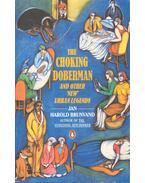 "The Choking Doberman and Other ""New"" Urban Legends - BRUNVAND, JAN HAROLD"